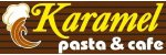 Karamel Pasta Cafe